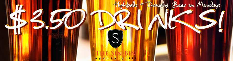 $3.50 Draught Beer & Highballs Monday